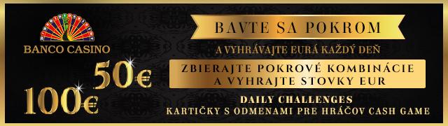Daily Challenges Banco Casino Bratislava